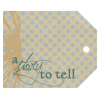 A Story to Tell Tag - A Digital Scrapbooking Tags Embellishment Asset by Marisa Lerin