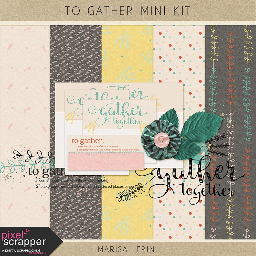 To Gather Mini Kit