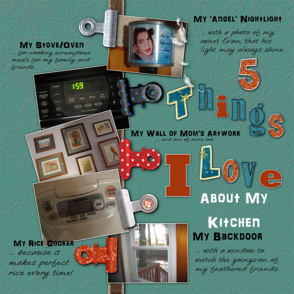 5 Things I Love About My Kitchen by Rose Thorn | Pixel Scrapper ...