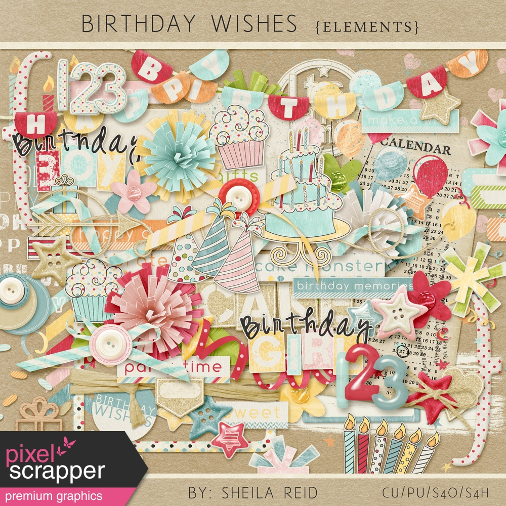 Birthday Wishes Elements Kit By Sheila Reid Graphics