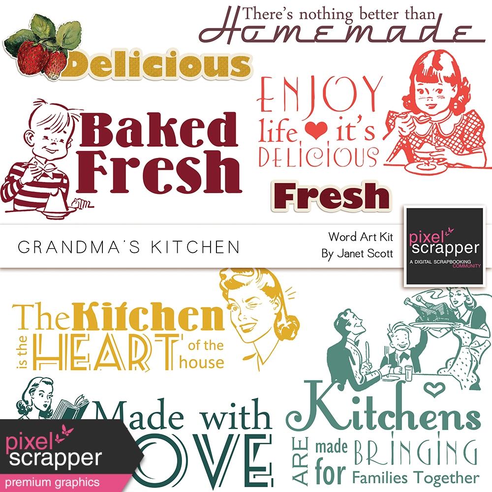 Grandma\'s Kitchen - Word Art Kit by Janet Scott graphics kit | Pixel ...