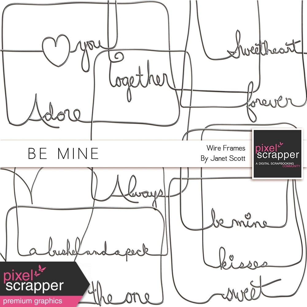 Be Mine - Wire Word Art Frames Kit by Janet Scott graphics kit ...