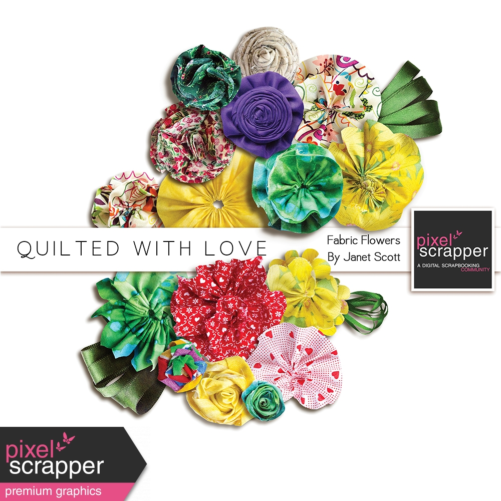 Quilted With Love Fabric Flowers Kit By Janet Scott Graphics Kit
