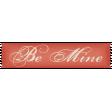 Sweet Valentine - Be Mine Label