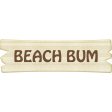 At The Beach - Beach Bum Word Art