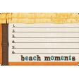 "At The Beach - ""Beach Moments"" Journal Card"