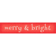 Christmas In July - CB - Tag - Merry & Bright