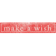 Summer Daydreams - Make A Wish Wordart