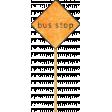 School Fun - Word Art - Bus Stop Toothpick Sticker