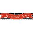 School Fun - Word Art - My First Day