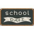School Fun - Word Art - School Dayz