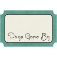 Family Tag - Days Gone By