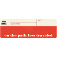 Path Less Traveled Tag