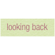 Reflection - Looking Back Label