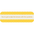 Sunshine & Lemons Label - Lemons With Sunshine