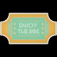 At The Fair - Enjoy The Ride Ticket