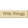 Brothers and Sisters - Little Things Wood Veneer