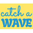 Heat Wave Elements - Catch A Wave