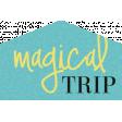 It's The Magic: Fairy Tales Edition - Magical Trip