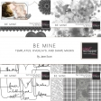 Be Mine - Template, Overlay, and Shape Mask Bundle
