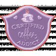 Purple and Orange Certified Coffee Addict
