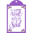 Purple and Green Frame: It is Well with my Soul