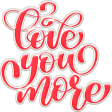 Valentine Mini Love You More Word Art
