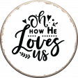 Dex Mini Kit Oh How He Loves Us Wordart Chipboard Circle