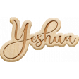 April Add-On: Yeshua Etched Wood Word Art