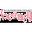 Beauty Die Cut Word Art
