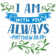 Blessed Add-On: Blue and Green Bible Verse: I am with you always