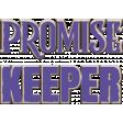 Rainbow Promises; Promise Keeper Chipboard Word Art