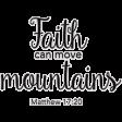 Scripture Word Art - faith can move mountains