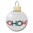 Ho Ho Ho Christmas Ornament