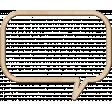 Best is Yet To Come 2018 - Speech Bubble - Wood Veneer