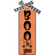 Boo To You Tag