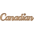 Canadian Wood Word Art