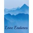 Love Endures 3 X 4 Word Art Filler Card
