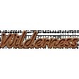 Wilderness Wood NorthC Word Art