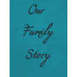 Our Family Story - Journal Card