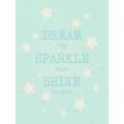 Dream Big -Journal Card - Dream Sparkle Shine