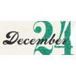 Winter Wonderland Christmas - Tag Dec. 24