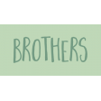 Family Day Word Art - Label - Brothers