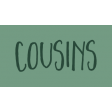 Family Day Word Art - Label - Cousins