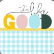 The Good Life July Elements - Tag Good Life 2