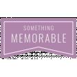 About Last Night Mini Kit - Memorable Tag