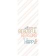 The Good Life - May 2019 Journal Me - Beautiful 3x8