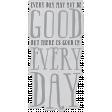 The Good Life: June 2019 Elements - Vellum Good Day