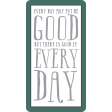 The Good Life: June 2019 Words & Tags Kit - good every day