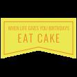 Birthday Words & Tags Kit: eat cake
